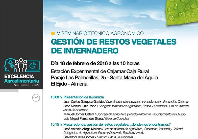 Día 18 de febrero. V Seminario en El Ejido. Gestión de restos vegetales de invernadero