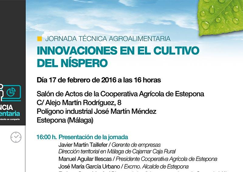 Día 17 de febrero. Jornada técnica agrícola en Estepona: Innovaciones en el cultivo del níspero