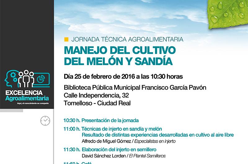 Día 25 de febrero. Jornada: Manejo del cultivo del melón y sandía en Tomelloso-Ciudad Real