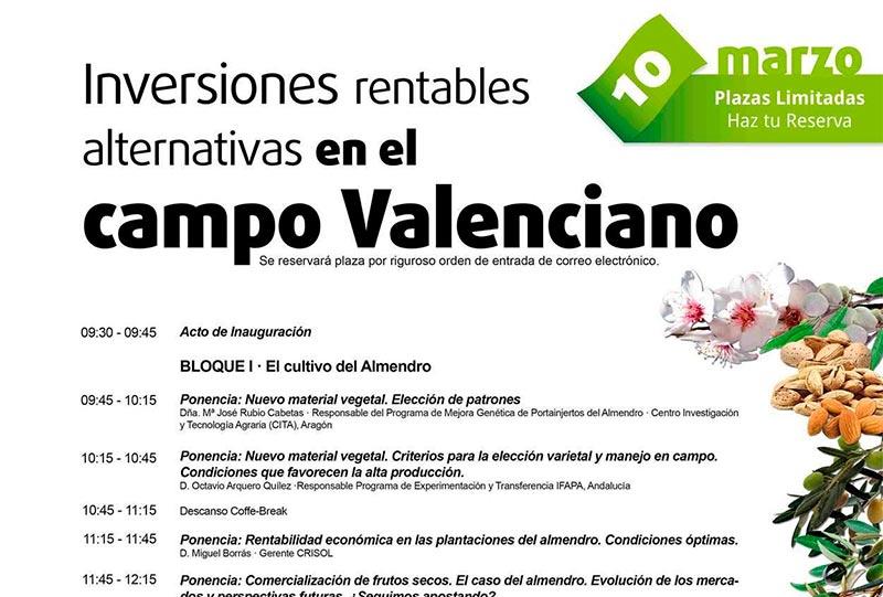 Día 10 de marzo. Inversiones rentables alternativas en el campo Valenciano