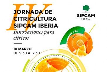 Día 10 de marzo.La IV Jornada de Citricultura Sipcam Iberia en Chiva, Valencia