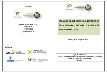 Día 6 de mayo. Eficiencia Energética en almazaras, bodegas y centrales hortícolas