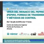 Día 7 de julio. Jornada sobre  el virus del mosaico del pepino dulce (PepMV)