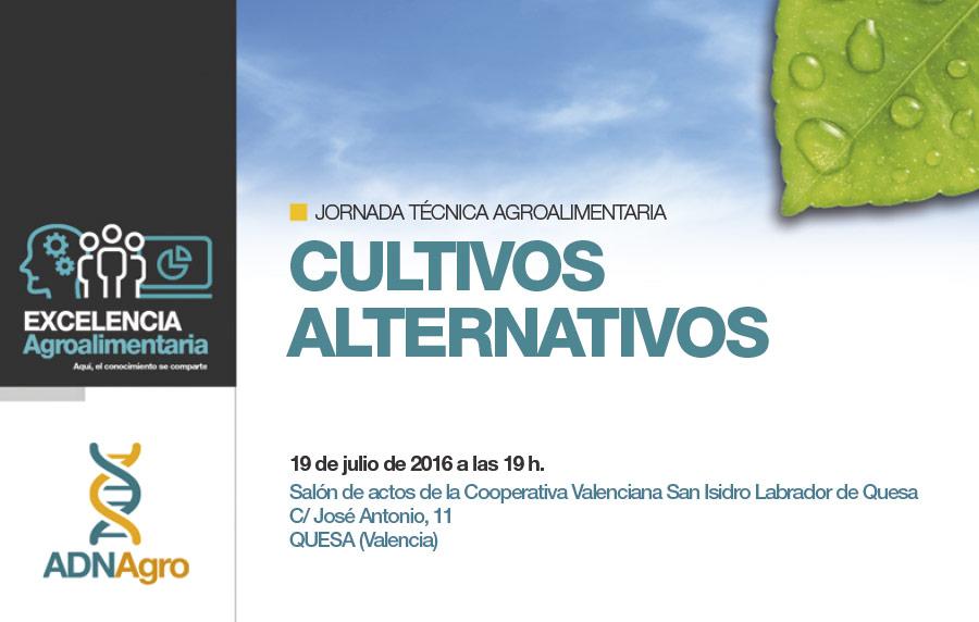 Día 19 de julio. Jornada 'Cultivos alternativos'. Valencia
