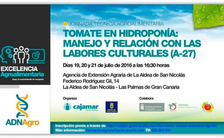 Días 19, 20 y 21de julio. Jornadas 'Tomate en hidroponía'. Las Palmas de Gran Canaria