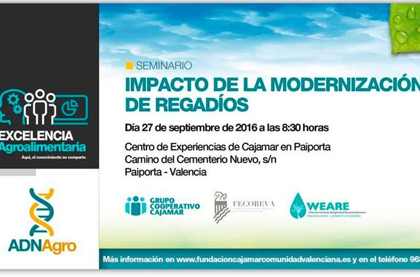 Día 27 de septiembre. Seminario 'Impacto de la modernización de regadíos'. Valencia