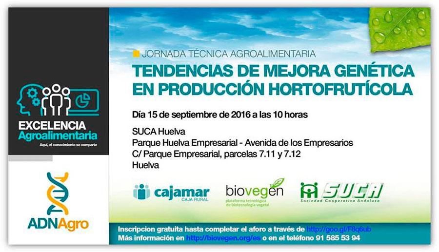 Día 15 de septiembre. 'Tendencias de mejora genética en producción hortofrutícola'. Huelva