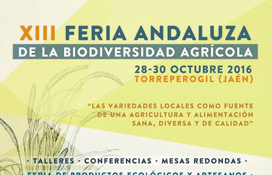 Del 28 al 30 de octubre.  XIII Feria Andaluza de la Biodiversidad Agrícola. Jaén