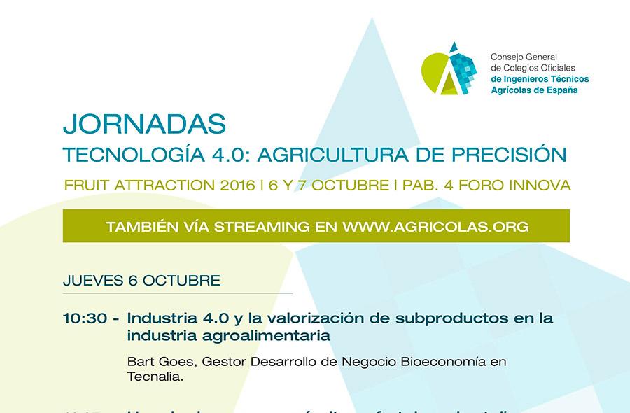 Días 6 y 7 de octubre. Jornadas 'Tecnología 4.0: agricultura de precisión'. Fruit Attraction
