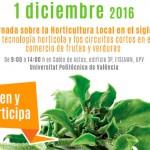 Día 1 de diciembre.  II Jornada  sobre Horticultura Local en el siglo XXI. Valencia