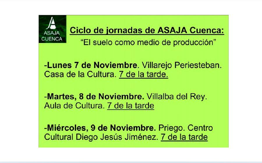 Días 7, 8 y 9 de noviembre. Jornadas 'El suelo como medio de producción'. Asaja Cuenca