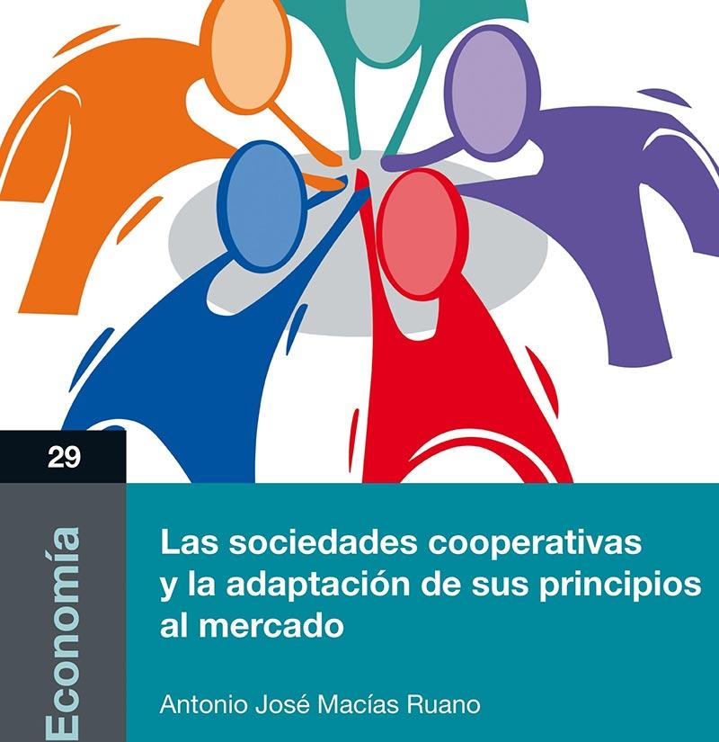 Obra Cajamar: 'Las sociedades cooperativas y la adaptación de sus principios al mercado'