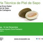 Día 14 de diciembre. Charla técnica de melón piel de sapo, Enza Zaden