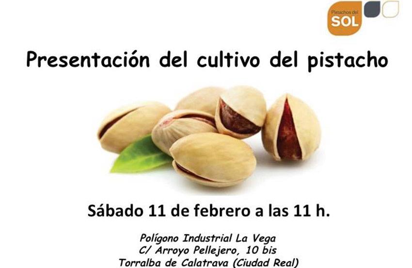 Día 11 de febrero. Presentación del cultivo del pistacho en Ciudad Real
