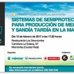 Día 15 de febrero. Jornada  sobre sistemas de semiprotección para el melón y sandía en La Mancha