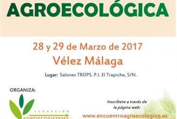 Días 28 y 29 de marzo. I Encuentro de Sanidad Agroecológica. Vélez-Málaga