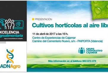 Día 11 de abril. Presentación 'Cultivos hortícolas al aire libre'. Valencia