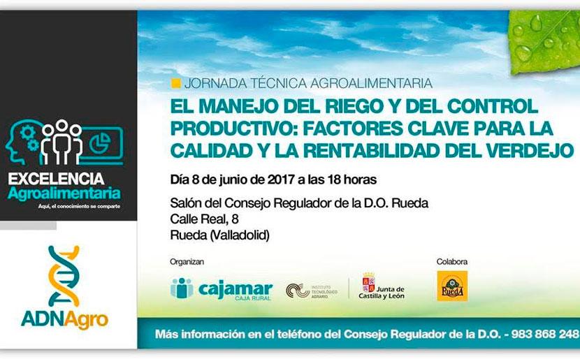 Día 8 de junio. Factores clave para la calidad y la rentabilidad del verdejo. Valladolid