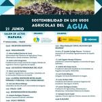 Día 21 de junio. Jornada 'Sostenibilidad en los Usos Agrícolas del Agua'. Madrid