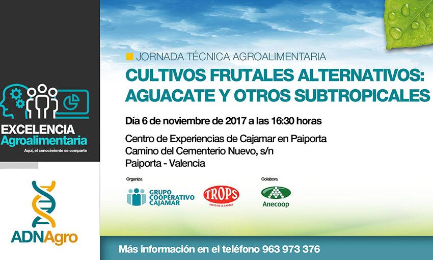 Día 6 de noviembre. Jornada 'Cultivos frutales alternativos: aguacate y otros subtropicales'