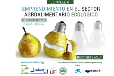 Día 27 de noviembre. Jornada 'Emprendimiento en el Sector agroalimentario ecológico'