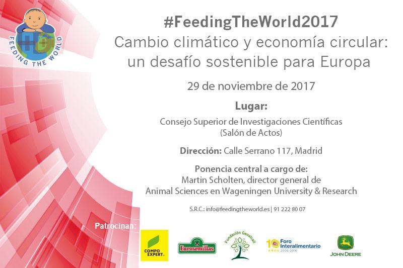 Día 29 de noviembre. #FeedingTheWorld2017 'Cambio climático y economía circular'