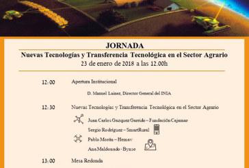 Día 23 de enero. Jornada sobre las Nuevas Tecnologías y Transferencia Tecnológica en el Sector Agrario