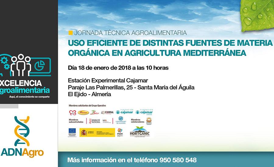 Día 18 de enero. Jornada sobre el uso eficiente de distintas fuentes de materia orgánica en agricultura