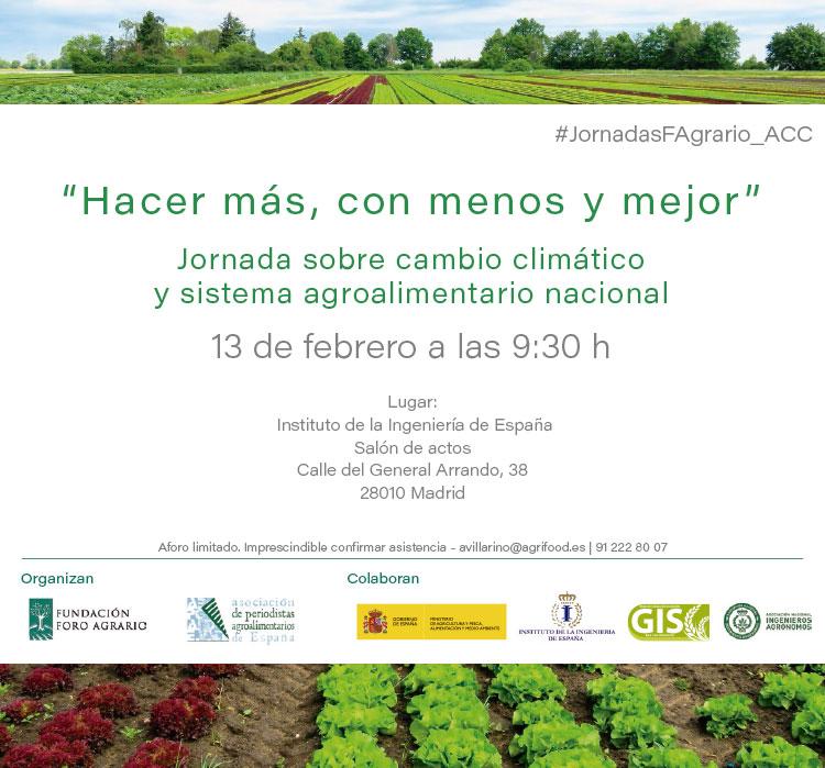 Día 13 de febrero. Jornada cambio climático y sistema agroalimentario nacional. Madrid