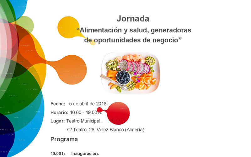 Día 5 de abril. Jornada 'Alimentación y salud, generadoras de oportunidades de negocio'