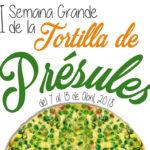 Del 7 al 15 de abril. I Semana Grande de la Tortilla de Présules