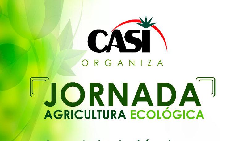 Día 24 de mayo. Jornada sobre agricultura ecológica en CASI
