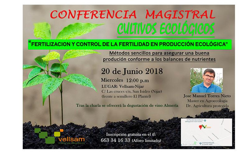 Día 20 de junio. Conferencia sobre fertilización y fertilidad en producción ecológica