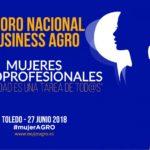 Día 27 de junio. II Foro Nacional Business Agro – Mujeres Agroprofesionales