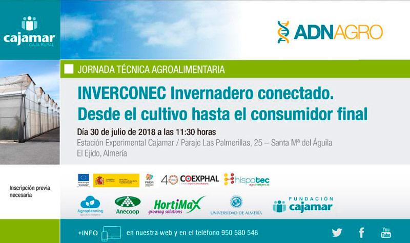 Día 30 de julio. INVERCONEC Invernadero conectado.  Desde el cultivo hasta el consumidor final