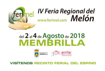 Días 2, 3 y 4 de agosto. Ferimel. IV Feria Regional del Melón