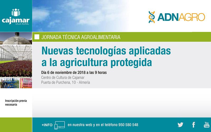Día 6 de noviembre. Jornada sobre las nuevas tecnologías aplicadas a la agricultura protegida