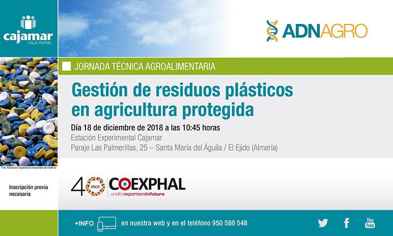 Día 18 de diciembre. Jornada 'Gestión de residuos plásticos en agricultura protegida'