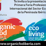 La feria ecológica 'Organic Food Iberia' se presenta en Murcia
