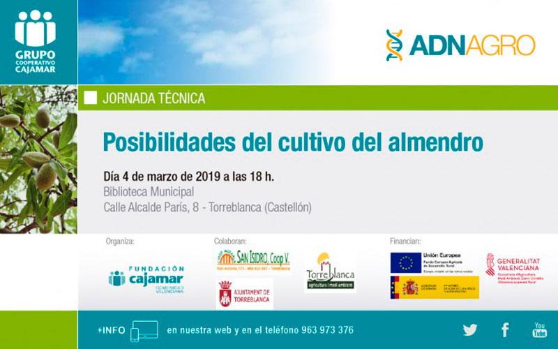 Día 4 de marzo. Jornada 'Posibilidades del cultivo del almendro'. Castellón