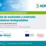 Día 3 de abril. Uso de acolchados y materiales plásticos biodegradables