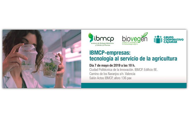 Día 7 de mayo. IBMCP-empresas: tecnología al servicio de la agricultura. Valencia