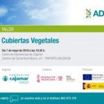 Día 7 de mayo. Taller de cubiertas vegetales