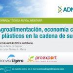 Día 9 de abril. Jornada sobre agroalimentación, economía circular y plásticos