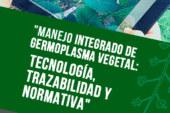 Día 23 de mayo. 'Manejo integrado de Germoplasma Vegetal' en Infoagro