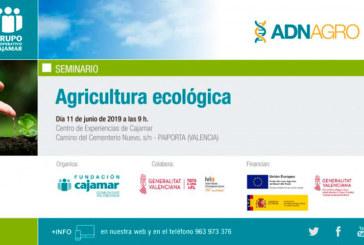 Día 11 de junio. Jornada de agricultura ecológica. Valencia