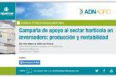 Día 19 de febrero. Campaña de apoyo al sector hortícola en invernadero