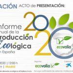 Día 25 de febrero. Informe anual de la producción ecológica en España
