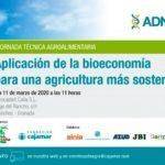 Día 11 de marzo. Bioeconomía para una agricultura más sostenible