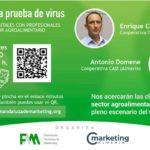 Día 21 de mayo. Agroalimentación, un sector a prueba de virus